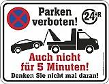 RAHMENLOS Original Blechschild Hinweis-Schild: Parken verboten - auch Nicht 5 Minuten