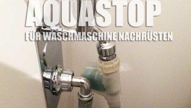 Photo of Aquastop nachrüsten bei der Waschmaschine