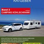 Camping Experten Ratgeber - Camping Kühlschrank