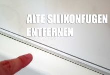Photo of Silikonfugen ganz einfach entfernen – Hilfreiche Tipps